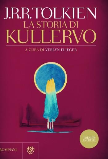 """J.R.R. Tolkien, """"La storia di Kullervo"""""""